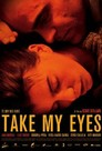 Cover for Take My Eyes