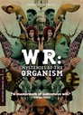 Cover for W.R.: Mysteries of the Organism
