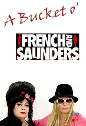 Cover for A Bucket O' French And Saunders