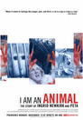 Cover for I Am an Animal: The Story of Ingrid Newkirk and PETA