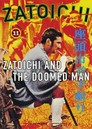 Cover for Zatôichi and the Doomed Man