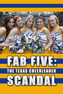 Cover for Fab Five: The Texas Cheerleader Scandal