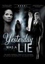 Cover for Yesterday Was a Lie