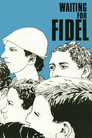 Cover for Waiting for Fidel