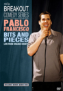 Pablo Francisco: Bits and Pieces