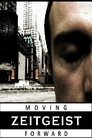 Cover for Zeitgeist: Moving Forward