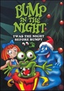 Cover for 'Twas the Night Before Bumpy