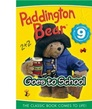 Cover for Paddington Goes to School