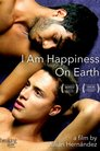 Cover for I Am Happiness on Earth